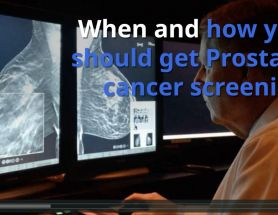 When and How Should You Get Screened for Prostate Cancer? [Video]