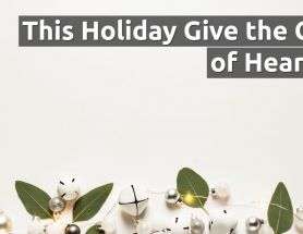 This Holiday, Give the Gift of Hearing [Video]